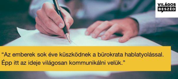 Az emberek sok éve küszködnek a bürokrata hablatyolással, épp itt az ideje világosan kommunikálni velük.